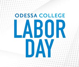 Odessa College closed for Labor Day holiday