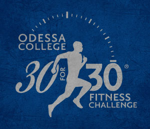Odessa College 30 for 30 Fitness Challenge 2020
