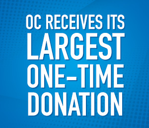 OC receives its largest one-time donation: $7 million