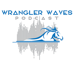 Wrangler Waves Podcast