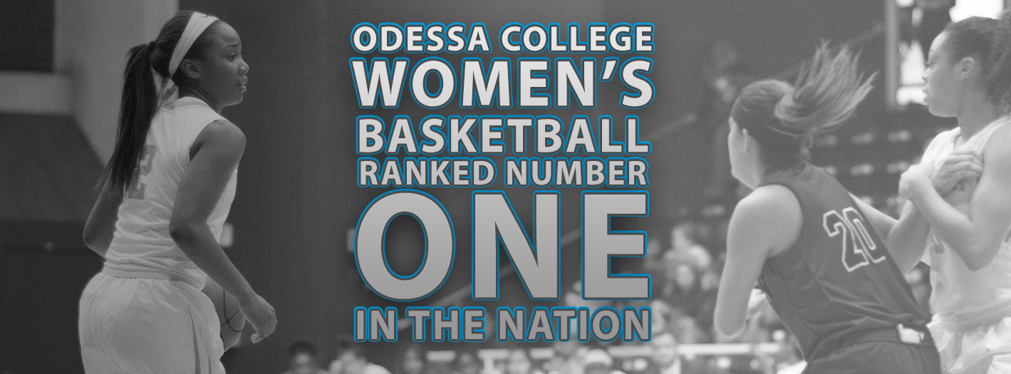 Odessa College Women's Basketball Ranked Number 1 in the Nation